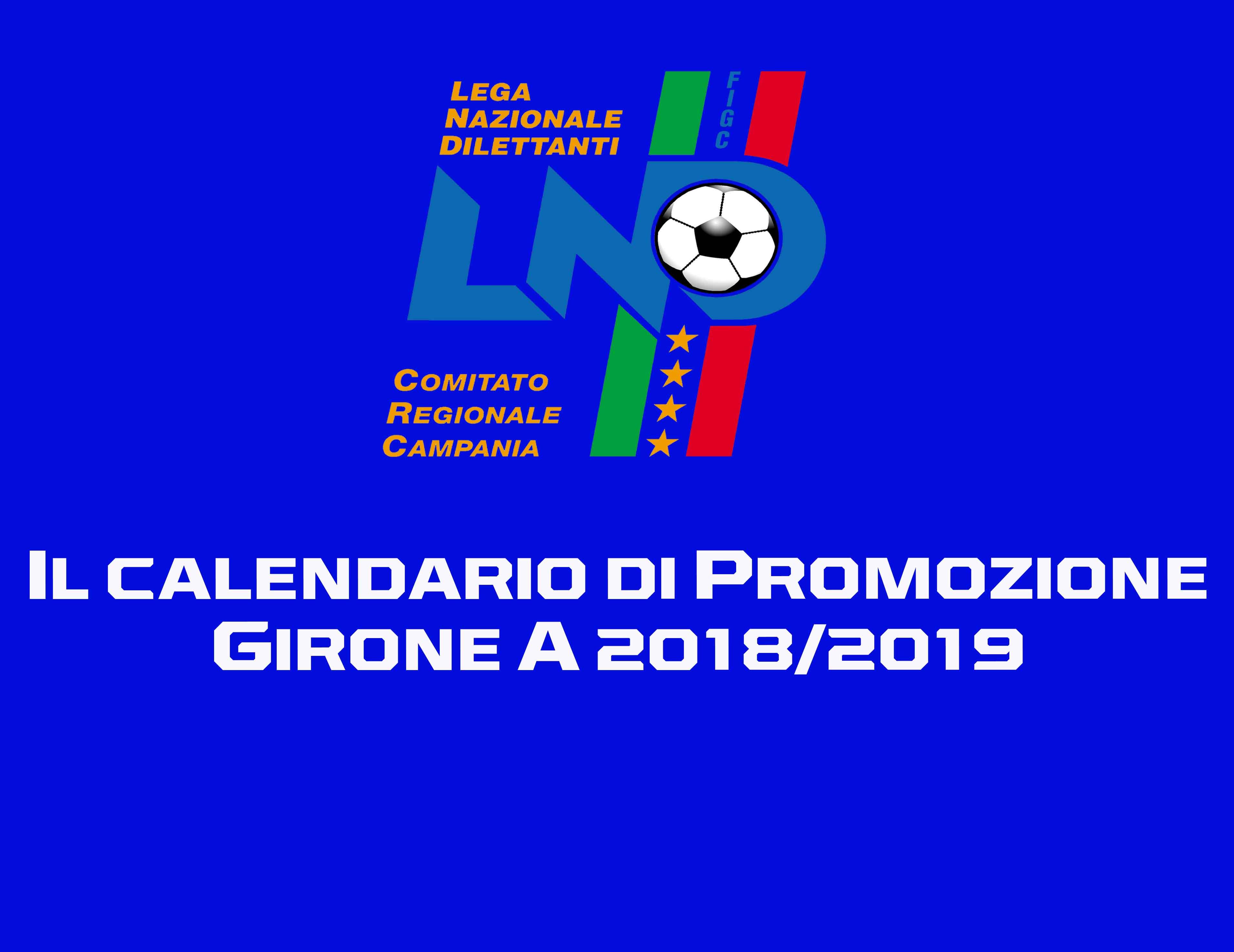 Calendario Promozione Campania.Nel Girone A Di Promozione Otto Casertane Al Via Scarica Il